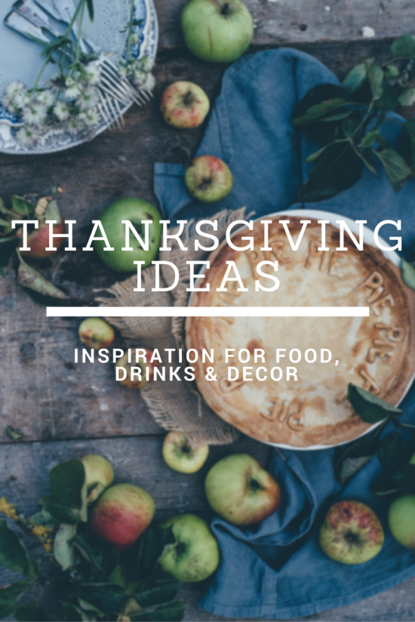 Thanksgiving is all about giving thanks and entertaning family and friends shouldn't be difficult. Tackle this holiday with fun ideas for food, decor and cocktails (a must have at family dinners).