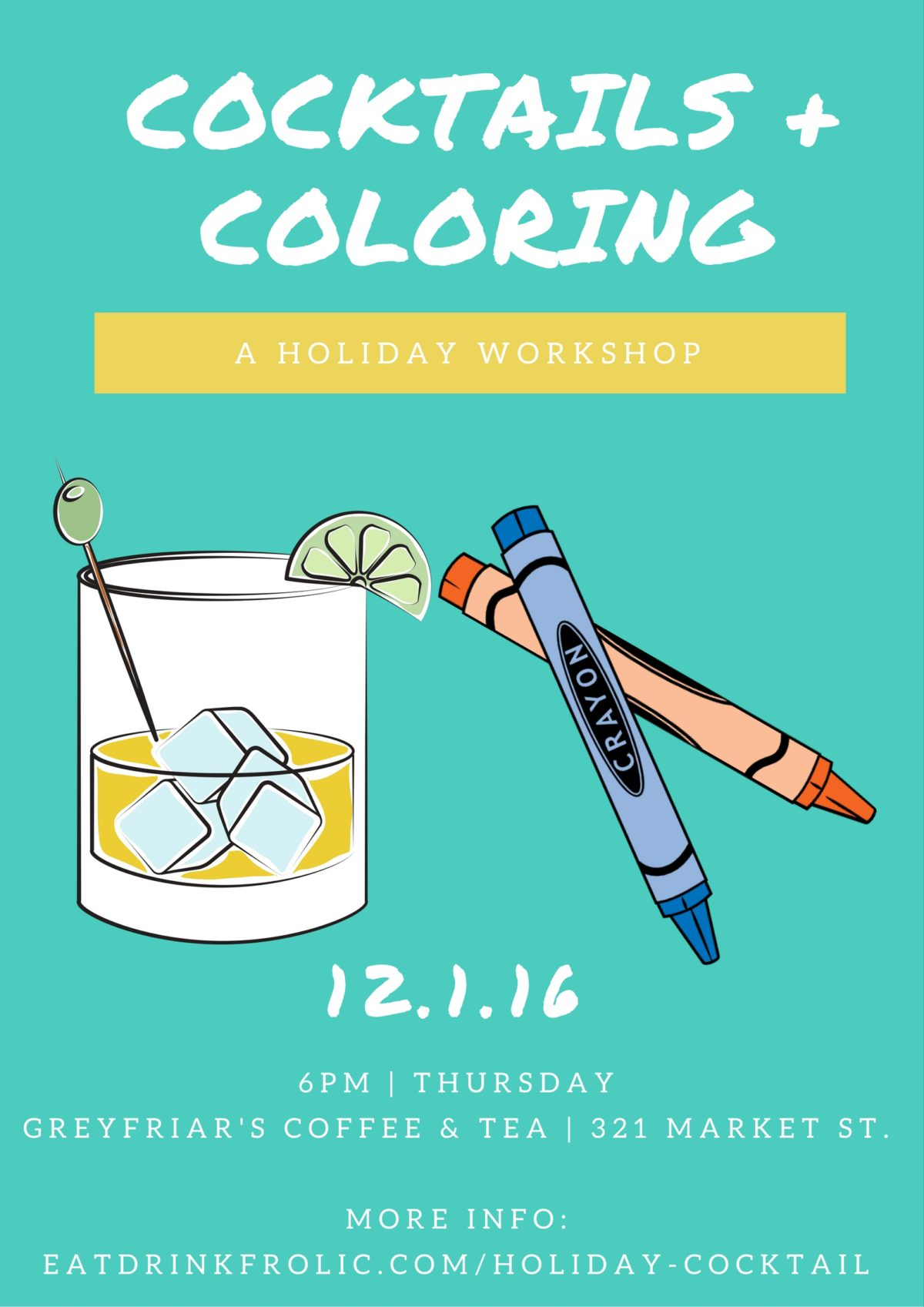 Join us for a holiday cocktail workshop where we'll learn and make cocktails perfect for your holiday table and dabble in a little coloring.
