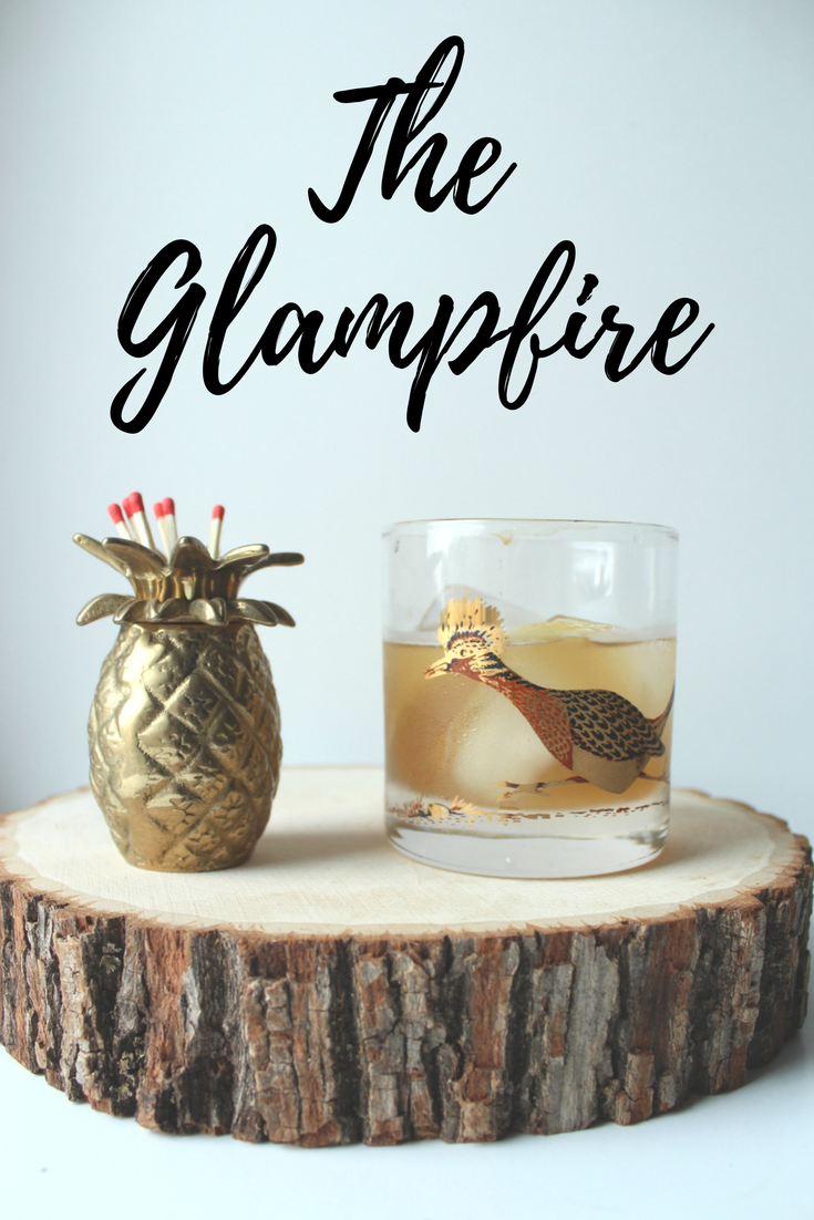 The Glampfire - a smoky cocktail