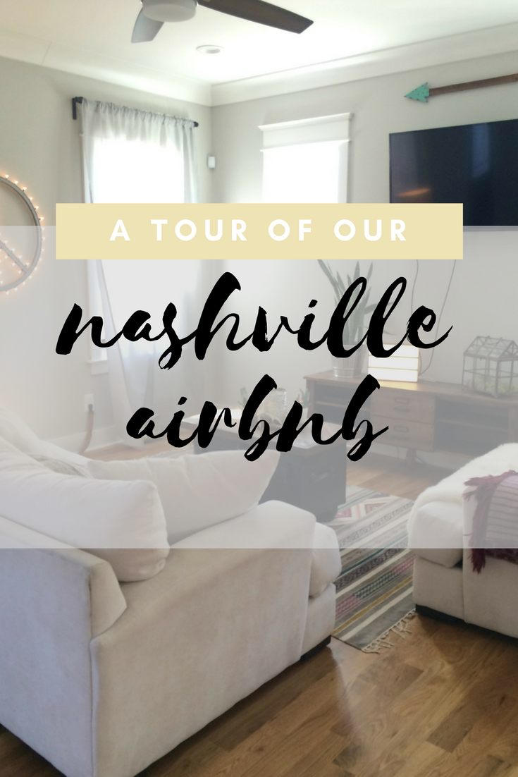 A tour of our Nashville Airbnb.
