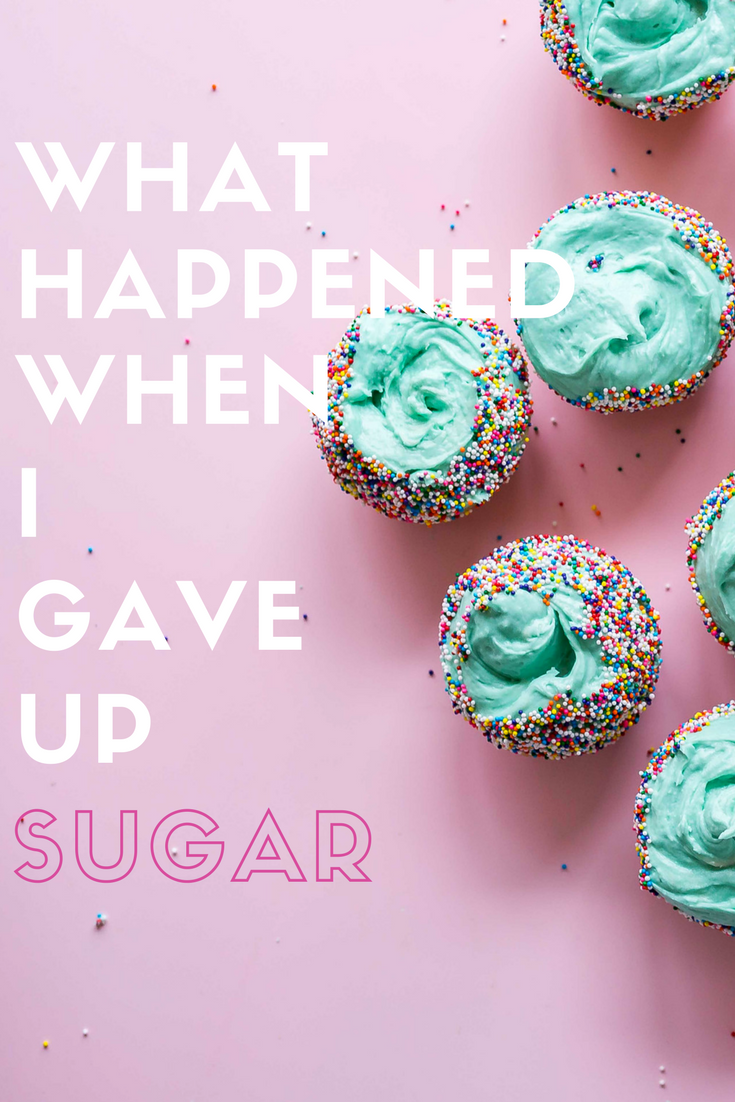 Everyone says sugar isn't good for you so here's what happened when I decided to give up sugar.