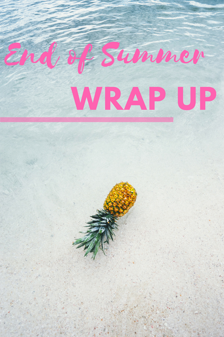 An end of summer wrap up | Eat.Drink.Frolic.