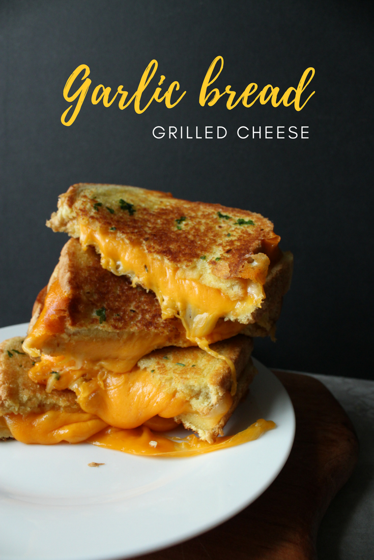Garlic Bread Grilled Cheese Eat Drink Frolic
